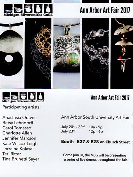 Michigan Silversmiths Guild booth E27 & E28 South University Ann Arbor Art Fair
