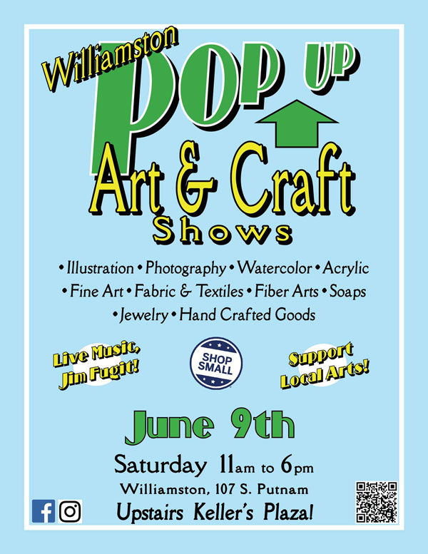 Williamston Pop Up Art & Craft Show June 9th at Keller's Plaza 11 to 6